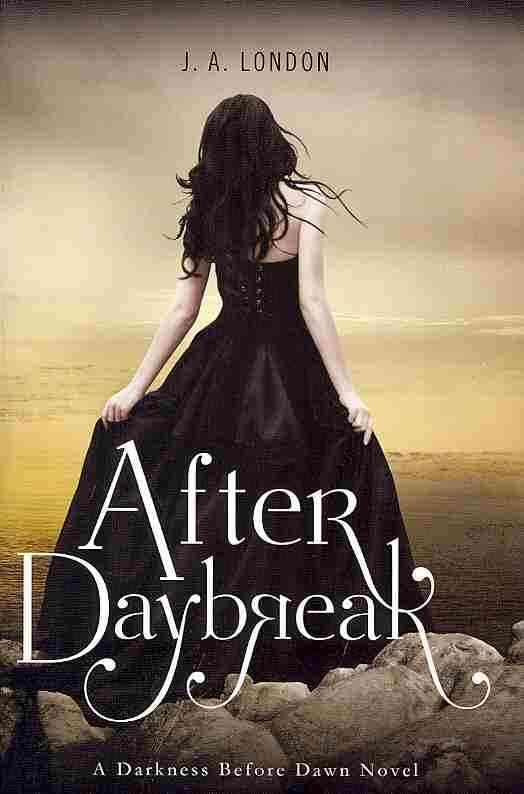 After Daybreak By London, J. A.