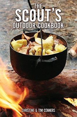 The Scout's Outdoor Cookbook By Conners, Christine/ Conners, Tim